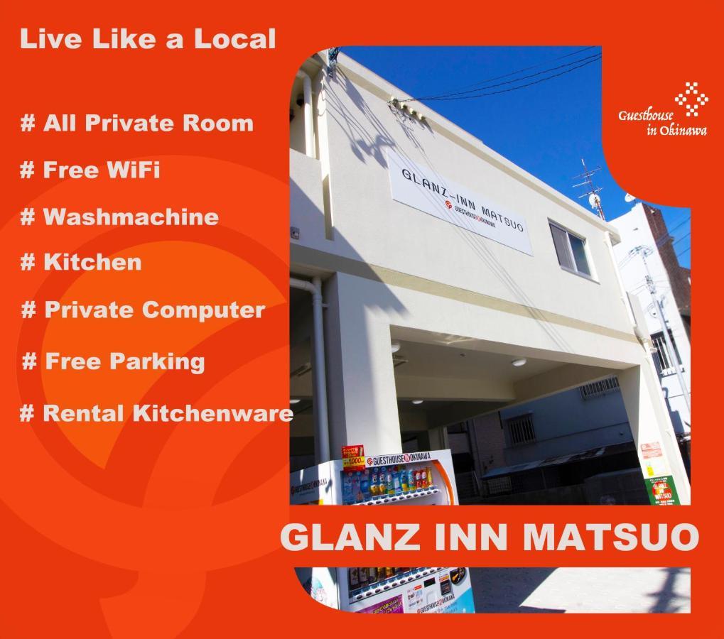 Хостел  Glanz-Inn Matsuo-Guesthouse In Okinawa