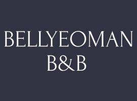 Bellyeoman B & B