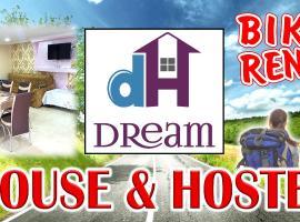 Dream House & Hostel