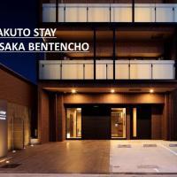 TAKUTO STAY OSAKA BENTENCHO
