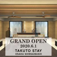TAKUTO STAY SHINSAIBASHI